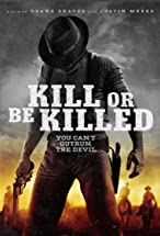 Primary image for Kill or Be Killed