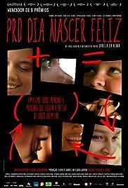 Pro Dia Nascer Feliz Poster