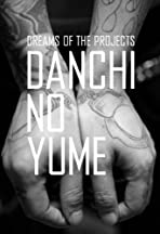 Danchi No Yume Dreams of the Projects