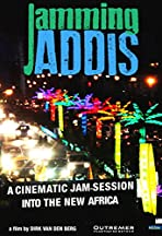 Jamming Addis