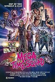 Mega Time Squad (2018)