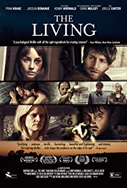 The Living (2014) Poster - Movie Forum, Cast, Reviews