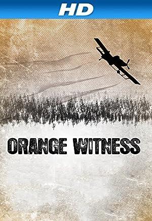 Orange Witness (2012)