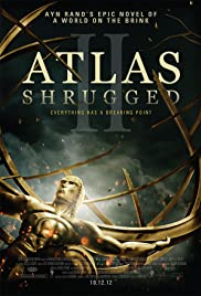 Atlas Shrugged II: The Strike (2012) Poster - Movie Forum, Cast, Reviews