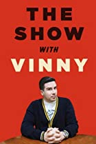 Image of The Show with Vinny