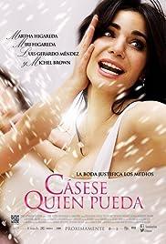 Cásese quien pueda(2014) Poster - Movie Forum, Cast, Reviews