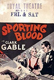Sporting Blood (1931) Poster - Movie Forum, Cast, Reviews