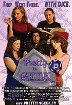 Pretty in Geek