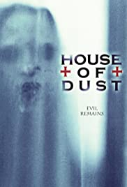 House of Dust (2013) Poster - Movie Forum, Cast, Reviews