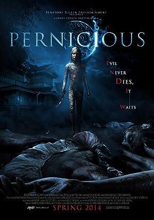 Watch Pernicious 2014 HD 720P Kopmovie21.online