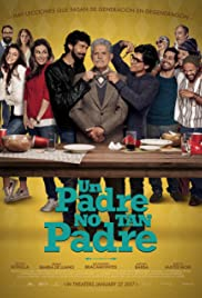 Watch Online Un Padre No Tan Padre HD Full Movie Free