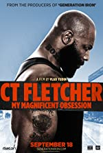 CT Fletcher My Magnificent Obsession(2015)