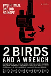 2 Birds And A Wrench Poster