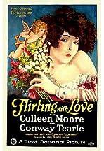 Flirting with Love