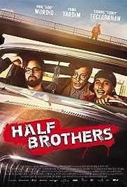 Half Brothers Película Completa DVD [MEGA] [LATINO]