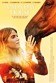 A Sunday Horse (2016) Poster - Movie Forum, Cast, Reviews