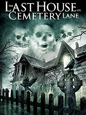 The Last House on Cemetery Lane (2015) Download on Vidmate