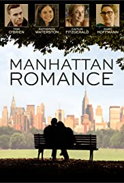 Manhattan Romance (2015) Poster - Movie Forum, Cast, Reviews