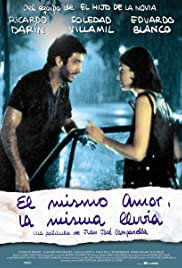 El mismo amor, la misma lluvia (1999) Poster - Movie Forum, Cast, Reviews