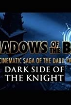 Primary image for Shadows of the Bat: The Cinematic Saga of the Dark Knight - Dark Side of the Knight