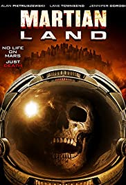Martian Land (2015) Poster - Movie Forum, Cast, Reviews