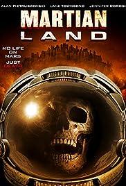 Martian Land(2015) Poster - Movie Forum, Cast, Reviews
