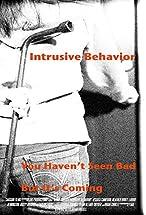 Primary image for Intrusive Behavior