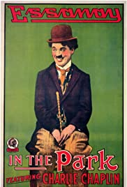 In the Park(1915) Poster - Movie Forum, Cast, Reviews