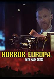 Horror Europa with Mark Gatiss (2012) Poster - Movie Forum, Cast, Reviews