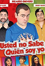 Usted No Sabe Quien Soy Yo?(2016) Poster - Movie Forum, Cast, Reviews
