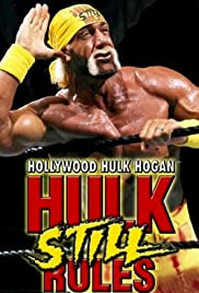 Hollywood Hulk Hogan: Hulk Still Rules Poster