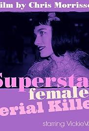 Superstar Female Serial Killer Poster