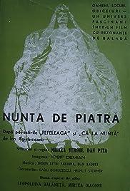 Nunta de piatra(1973) Poster - Movie Forum, Cast, Reviews