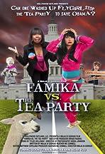 Famika vs. The Tea Party