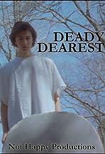 Deady Dearest