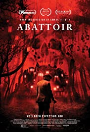 Abattoir (2016) Poster - Movie Forum, Cast, Reviews