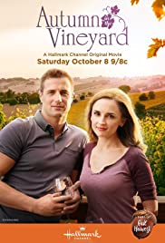 Autumn in the Vineyard(2016) Poster - Movie Forum, Cast, Reviews