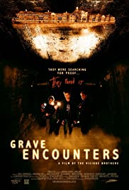 Grave Encounters (2011) Poster - Movie Forum, Cast, Reviews