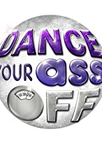 Primary image for Dance Your Ass Off