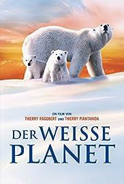 La planète blanche(2006) Poster - Movie Forum, Cast, Reviews