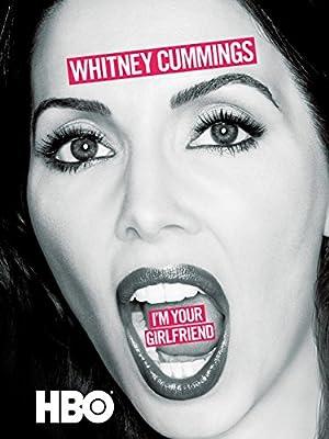 Whitney Cummings: I'm Your Girlfriend (2016)