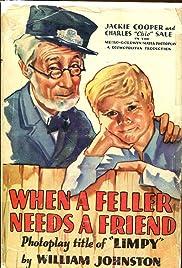 When a Feller Needs a Friend Poster