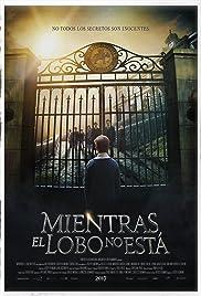 Mientras el Lobo No Está(2017) Poster - Movie Forum, Cast, Reviews