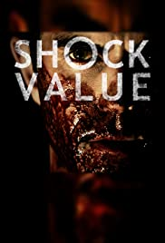 Shock Value (2014) Poster - Movie Forum, Cast, Reviews