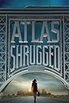 Atlas Shrugged: Part I (2011) Poster