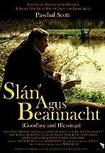 Slán agus Beannacht