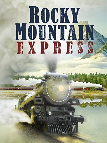 image Rocky Mountain Express Watch Full Movie Free Online