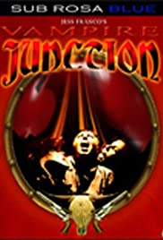 Vampire Junction (2001) Poster - Movie Forum, Cast, Reviews