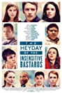 The Heyday of the Insensitive Bastards (2015) Poster