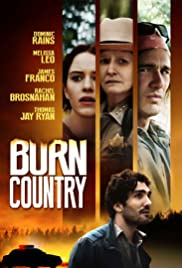 Burn Country (2016) Poster - Movie Forum, Cast, Reviews